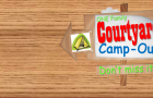 Courtyard Camp-Out