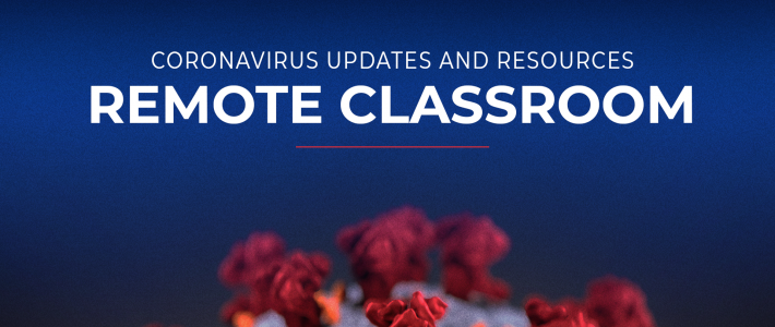 CORONAVIRUS | REMOTE CLASSROOM